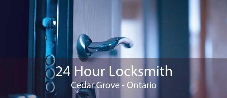 24 Hour Locksmith Cedar Grove - Ontario