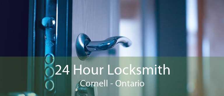 24 Hour Locksmith Cornell - Ontario
