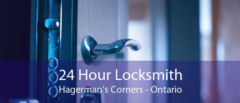 24 Hour Locksmith Hagerman's Corners - Ontario