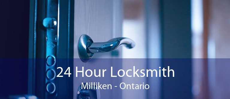 24 Hour Locksmith Milliken - Ontario
