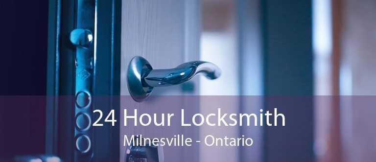 24 Hour Locksmith Milnesville - Ontario