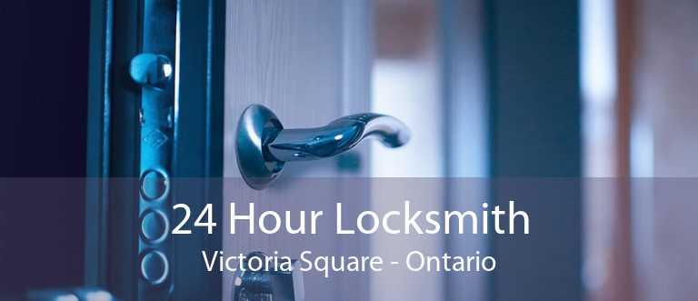 24 Hour Locksmith Victoria Square - Ontario