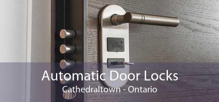 Automatic Door Locks Cathedraltown - Ontario