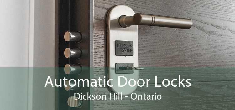 Automatic Door Locks Dickson Hill - Ontario