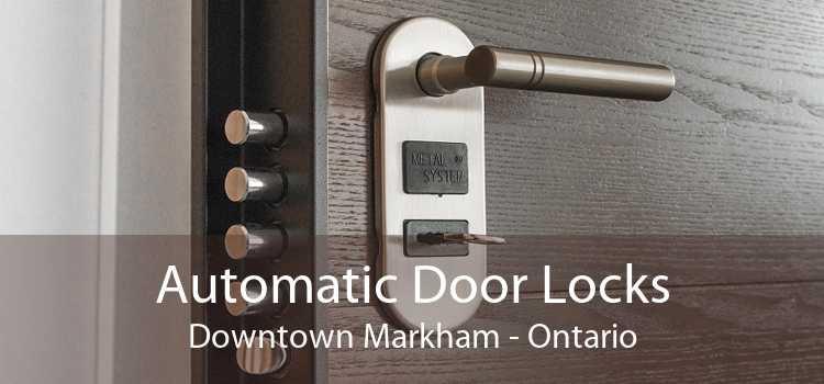Automatic Door Locks Downtown Markham - Ontario