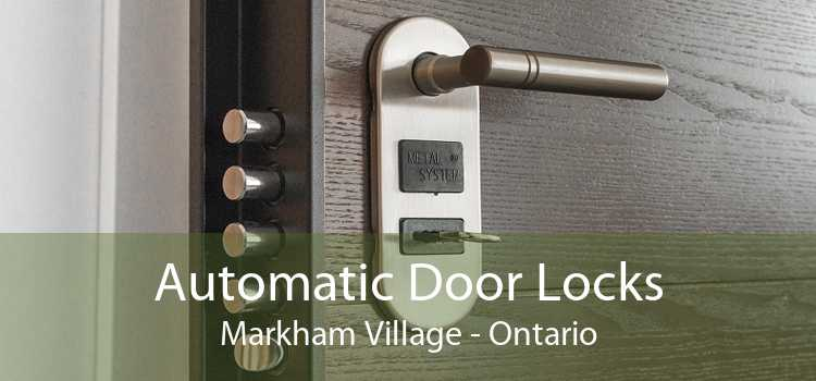 Automatic Door Locks Markham Village - Ontario