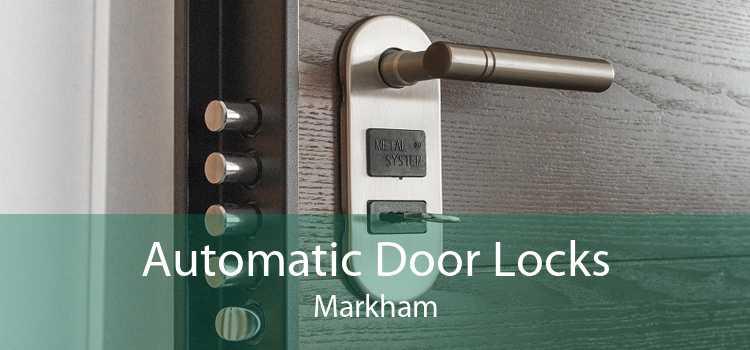 Automatic Door Locks Markham