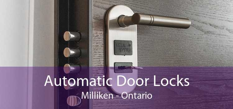 Automatic Door Locks Milliken - Ontario
