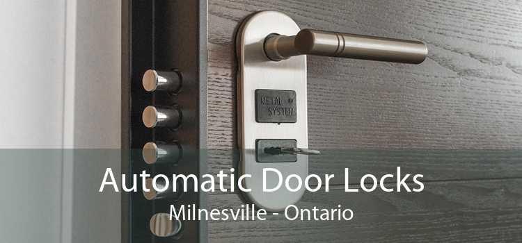 Automatic Door Locks Milnesville - Ontario