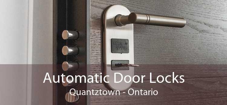 Automatic Door Locks Quantztown - Ontario