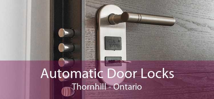 Automatic Door Locks Thornhill - Ontario