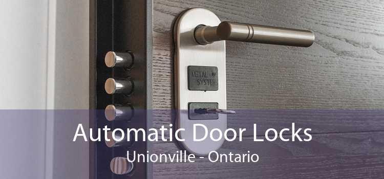 Automatic Door Locks Unionville - Ontario
