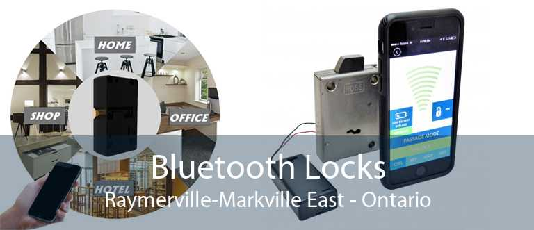 Bluetooth Locks Raymerville-Markville East - Ontario