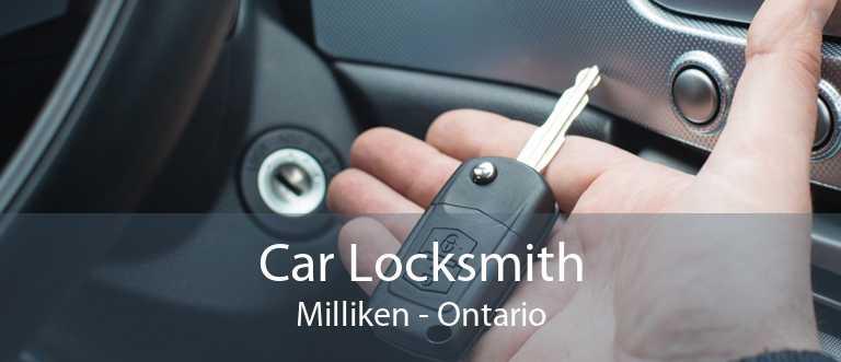 Car Locksmith Milliken - Ontario