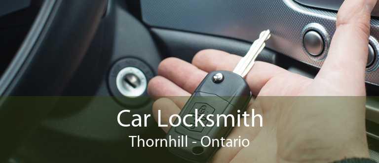 Car Locksmith Thornhill - Ontario