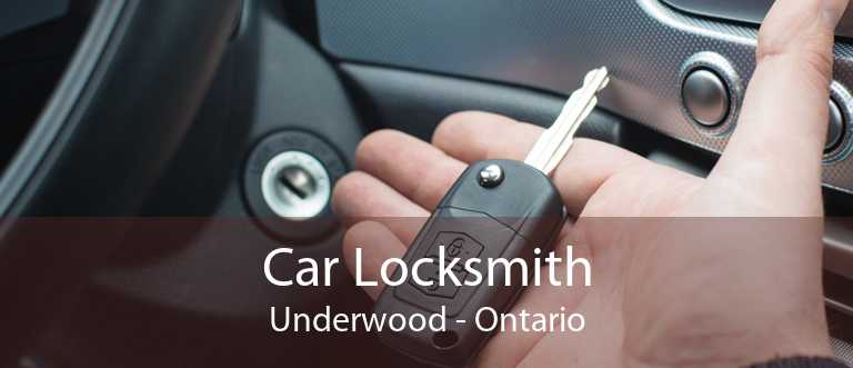 Car Locksmith Underwood - Ontario
