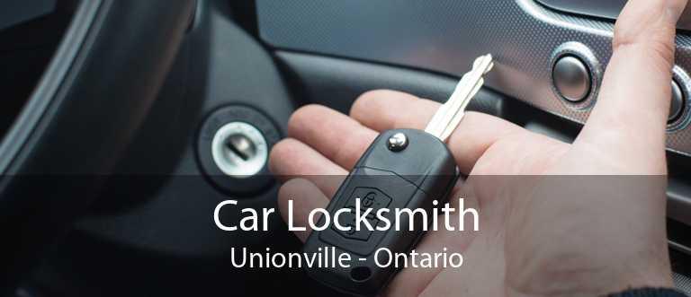 Car Locksmith Unionville - Ontario