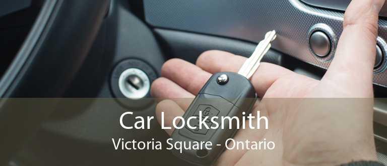 Car Locksmith Victoria Square - Ontario