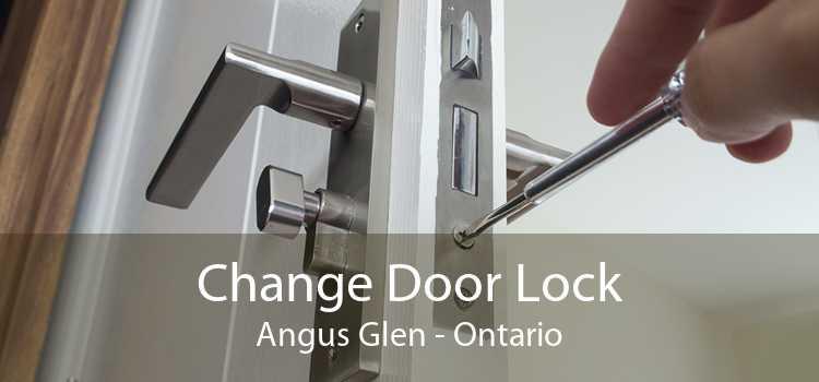 Change Door Lock Angus Glen - Ontario