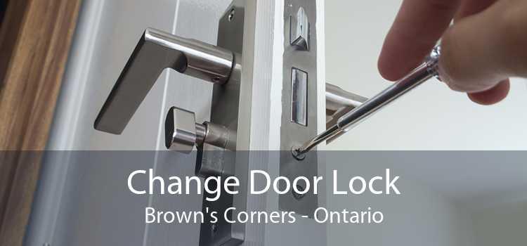 Change Door Lock Brown's Corners - Ontario