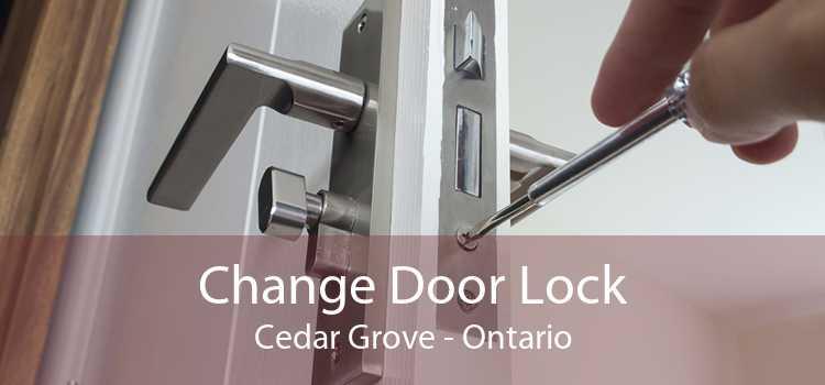 Change Door Lock Cedar Grove - Ontario