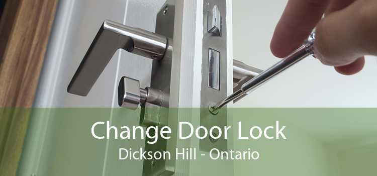 Change Door Lock Dickson Hill - Ontario