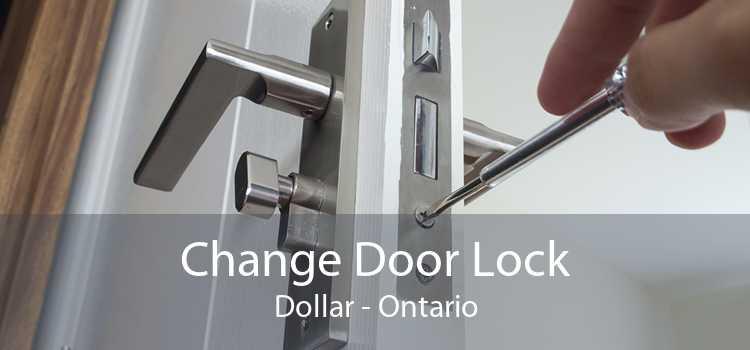 Change Door Lock Dollar - Ontario