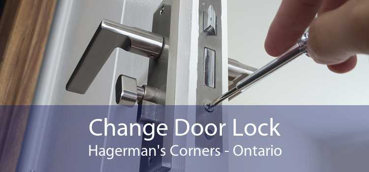 Change Door Lock Hagerman's Corners - Ontario