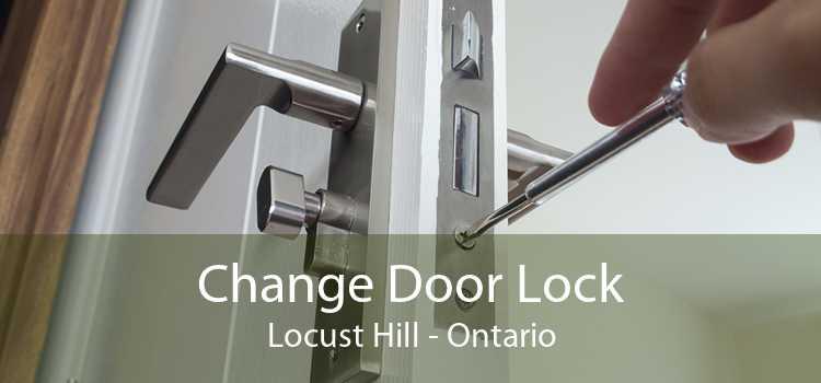 Change Door Lock Locust Hill - Ontario