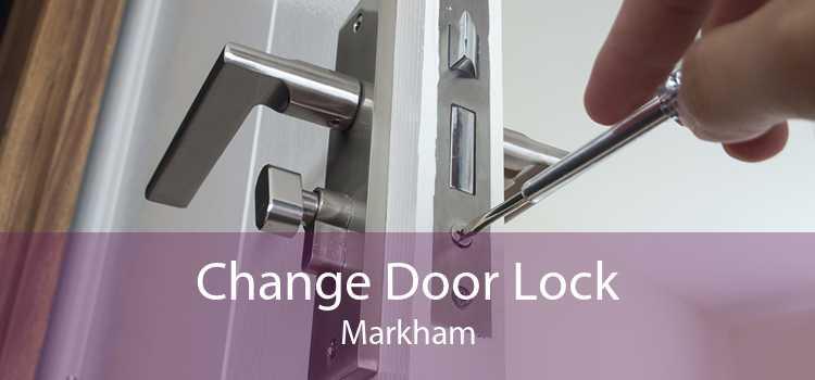 Change Door Lock Markham