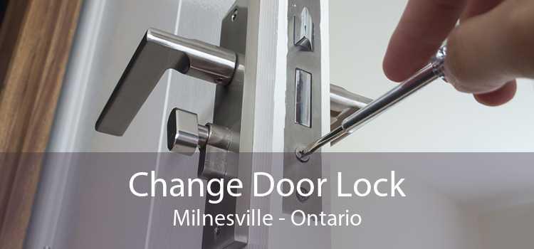 Change Door Lock Milnesville - Ontario