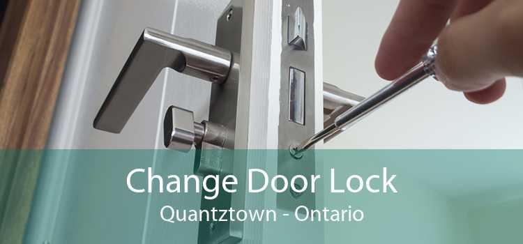 Change Door Lock Quantztown - Ontario
