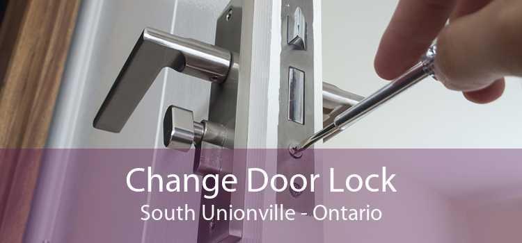 Change Door Lock South Unionville - Ontario