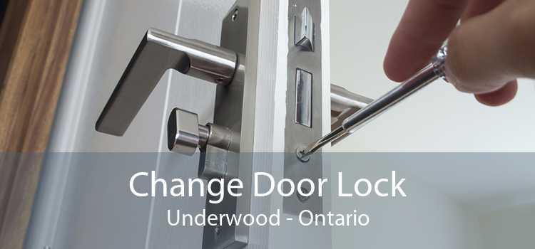 Change Door Lock Underwood - Ontario