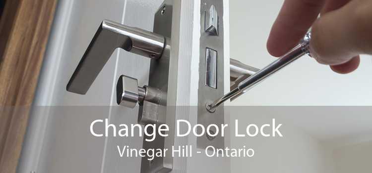Change Door Lock Vinegar Hill - Ontario