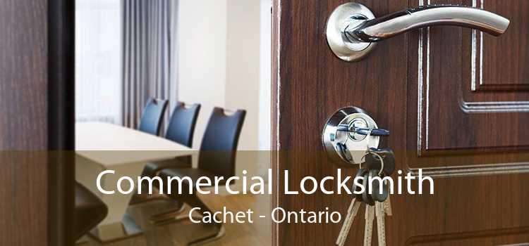 Commercial Locksmith Cachet - Ontario