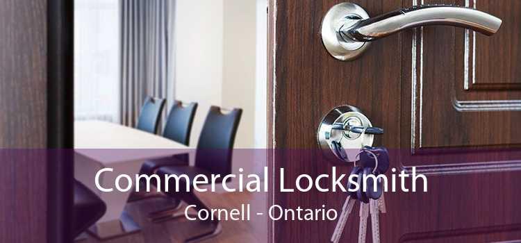 Commercial Locksmith Cornell - Ontario