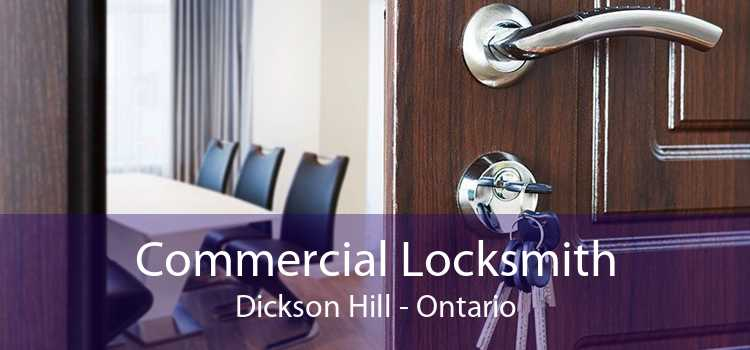 Commercial Locksmith Dickson Hill - Ontario
