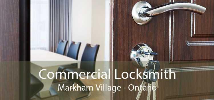 Commercial Locksmith Markham Village - Ontario