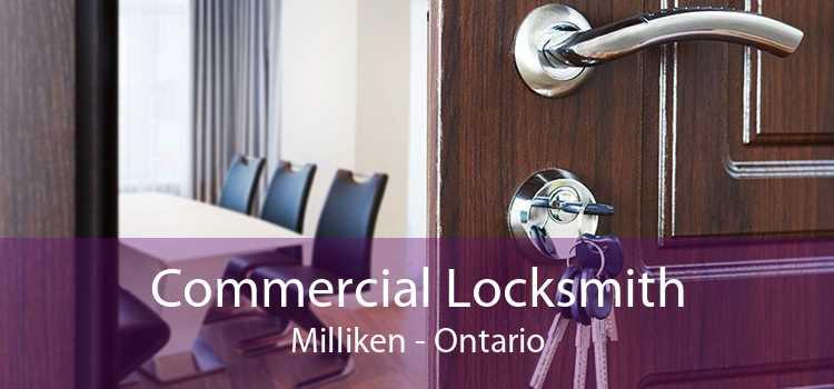 Commercial Locksmith Milliken - Ontario