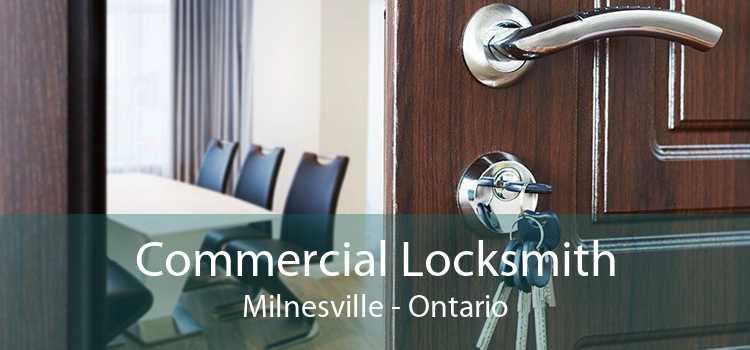 Commercial Locksmith Milnesville - Ontario