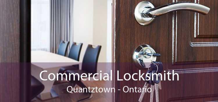 Commercial Locksmith Quantztown - Ontario