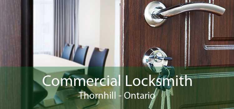 Commercial Locksmith Thornhill - Ontario