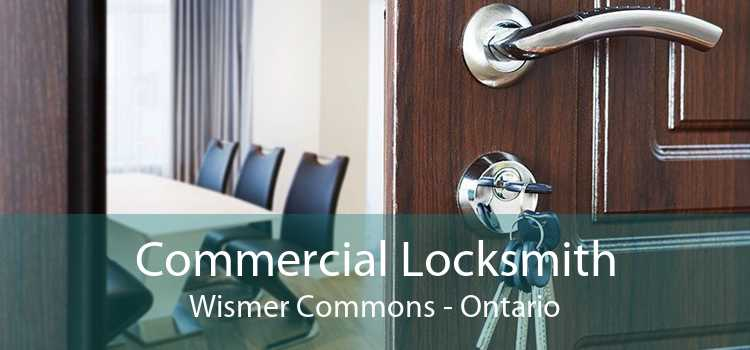 Commercial Locksmith Wismer Commons - Ontario