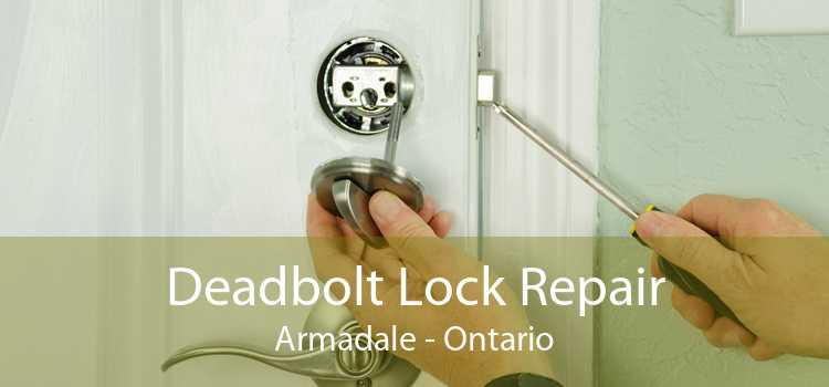Deadbolt Lock Repair Armadale - Ontario