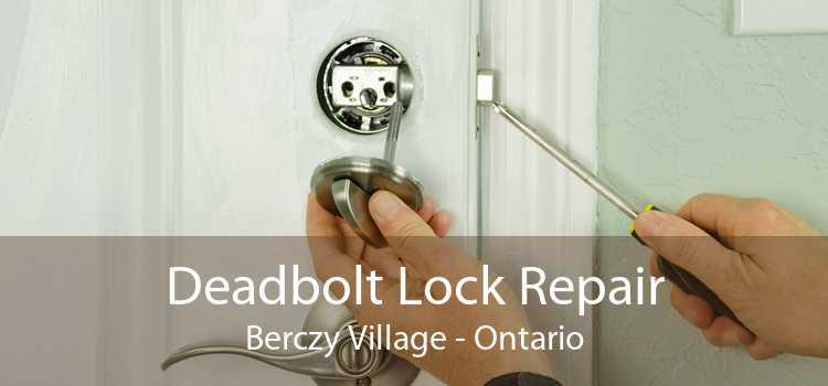 Deadbolt Lock Repair Berczy Village - Ontario