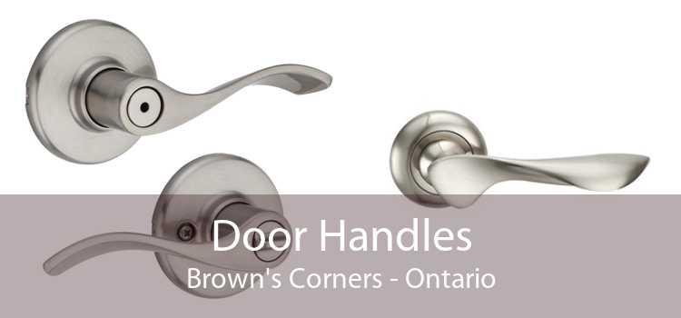 Door Handles Brown's Corners - Ontario