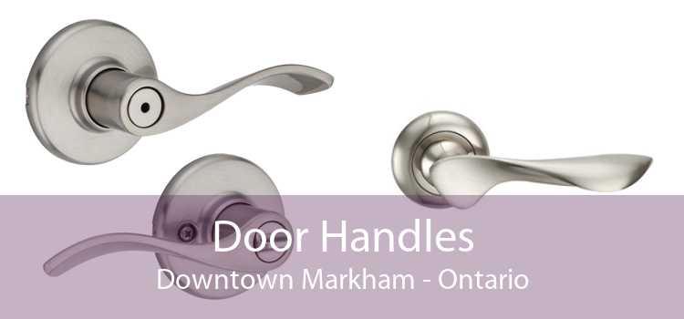 Door Handles Downtown Markham - Ontario