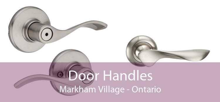 Door Handles Markham Village - Ontario