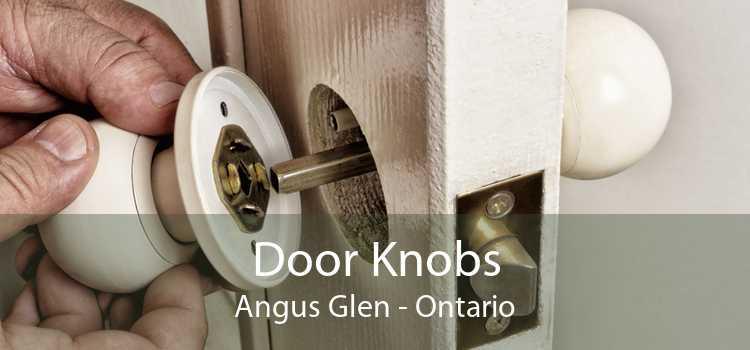 Door Knobs Angus Glen - Ontario